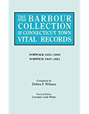The Barbour Collection of Connecticut Town Vital Records. Volume 32: Norwalk 1651-1850, Norwich 1847-1851