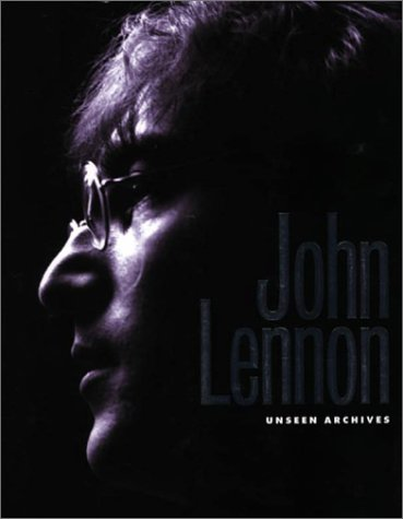 Read Online John Lennon: Unseen Archives PDF