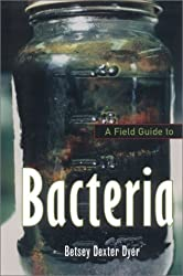 A Field Guide to Bacteria (Comstock Book)