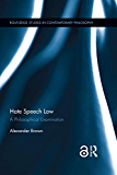 Hate Speech Law: A Philosophical Examination (Routledge Studies in Contemporary Philosophy)