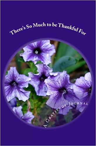 Theres So Much To Be Thankful For Gratitude Journal Anita Koch