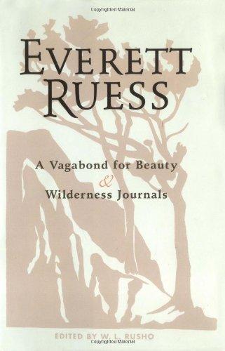 Download Everett Ruess: A Vagabond for Beauty/ Wilderness Journals Combination Edition pdf epub