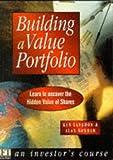 Building a Value Portfolio, Ken Langdon and Alan Bonham, 0273630296
