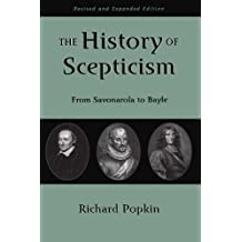 The History of Scepticism: From Savonarola to Bayle