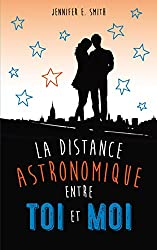 La distance astronomique entre toi et moi (Bloom) (French Edition)
