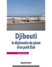 Djibouti. La diplomatie de géant d'un petit État