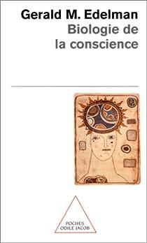 Biologie de la conscience par Edelman