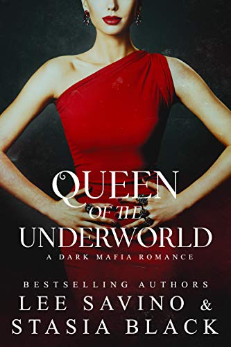 - Queen of the Underworld (a Dark Mafia Romance Book 3)