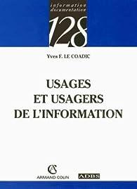 Usages et usagers de l'information par Yves-François Le Coadic