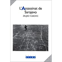 Assassinat de Sarajevo (L')