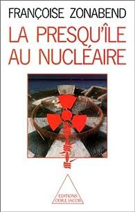 La presqu'île au nucléaire par Françoise Zonabend