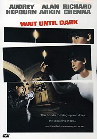 Image result for wait until dark