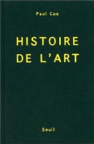 Histoire de l'art par Paul Cox