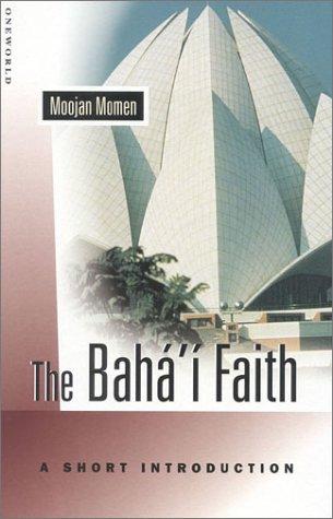 The Baha'i Faith: A Short Introduction (Oneworld Short Guides)