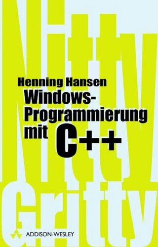 Windows-Programmierung mit C++ (Sonstige Bücher AW)