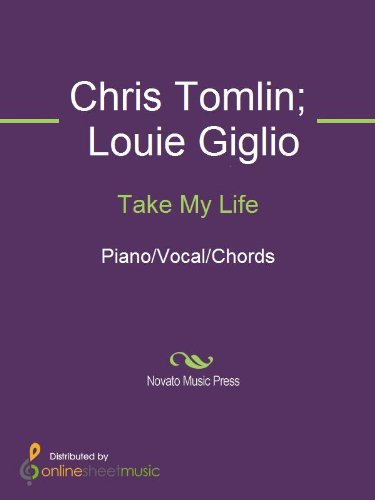 Take My Life Kindle Edition By Chris Tomlin Louie Giglio Arts