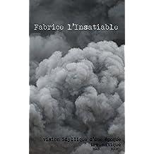 Vision idyllique d'une époque traumatique (French Edition)