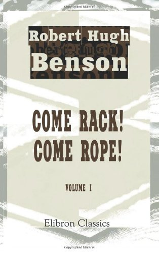 Come Rope (Come Rack! Come Rope!: Volume 1)