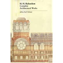 H. H. Richardson: Complete Architectural Works