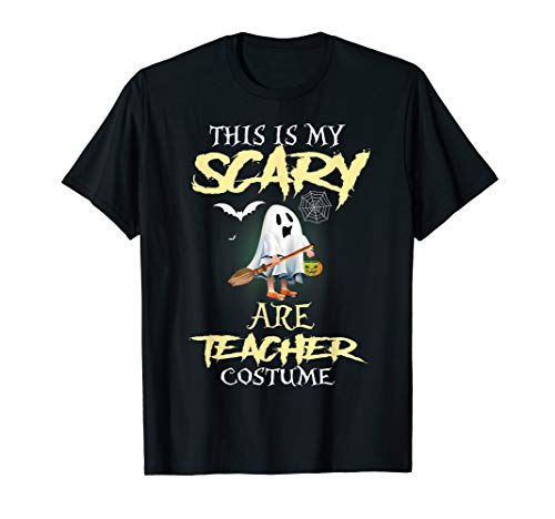 This Is My Scary Are Teacher Costume Shirt