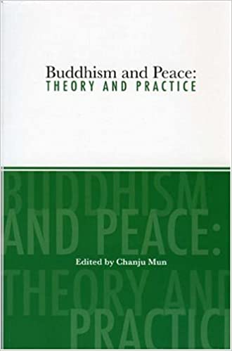 Buddhism and Peace: Theory and Practice, edited by Chanju Mun, book cover image