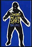 Comfort Me with Spies, Marc Lovell, 0385267959