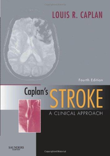 Caplan's Stroke: A Clinical Approach, 4e
