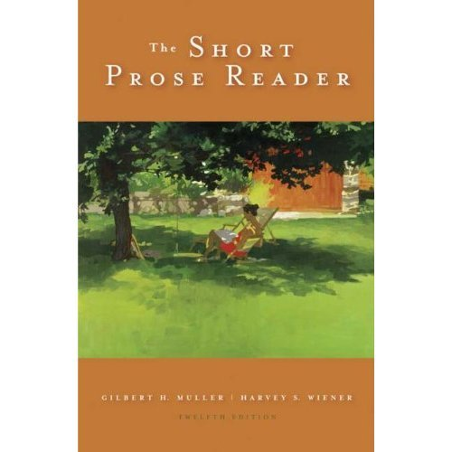 The Short Prose Reader: Twelfth Edition