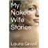 My Naked Wife Stories