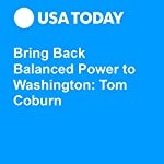 Bring Back Balanced Power to Washington: Tom Coburn | Tom Coburn