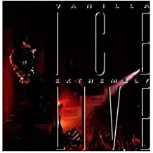 Extremely Live by Vanilla Ice (1991-06-04)