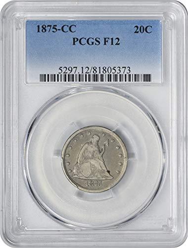 1875 CC Twenty Cent Piece F12 PCGS