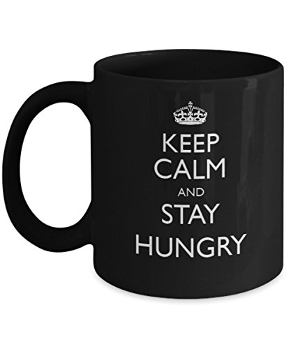 Keep Calm and Stay Hungry - Best Motivational Gift - Unique Black Coffee Mug - Stump Card Game