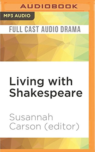 2: Living with Shakespeare: Essays by Writers, Actors, and Directors