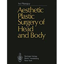 Aesthetic Plastic Surgery of Head and Body