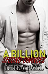 A smoking-hot second chance billionaire romance from Leila Fall.       After recently surviving a devastating flood in her hometown of River Rock, Iowa, City Clerk, Kari Clark is willing to do anything to help. Even if it means asking ...