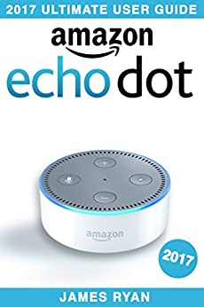 Amazon Echo Dot Ultimate Manual ebook product image