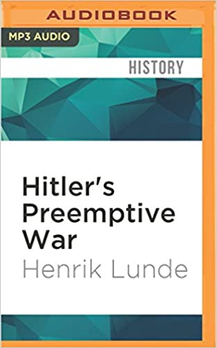1536fbd5884f0 Hitler s Preemptive War  The Battle for Norway