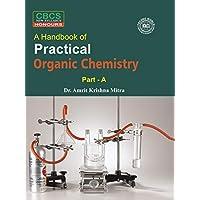 Practical Organic Chemistry (CBCS)