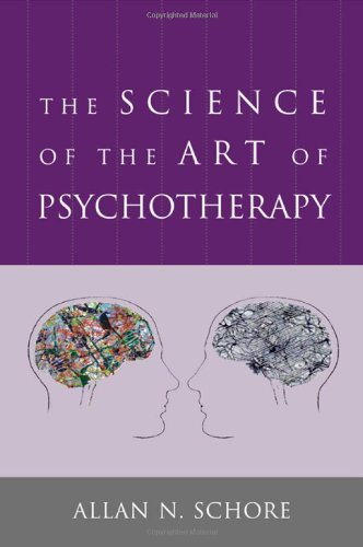 """""""The Science of the Art of Psychotherapy (Norton Series on Interpersonal Neurobiology)"""" av Allan N. Schore"""