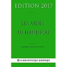 Les aides au handicap (French Edition)