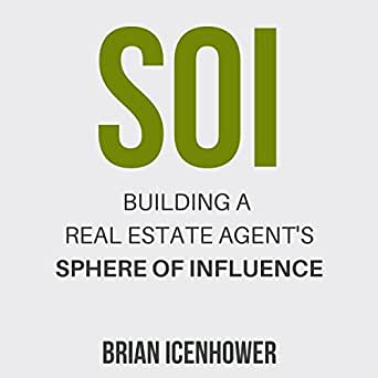 Amazon Com Soi Building A Real Estate Agent S Sphere Of Influence