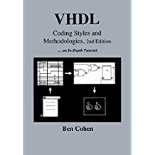 VHDL Coding Styles and Methodologies