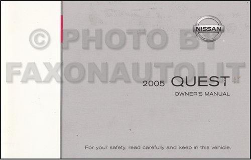Nissan Quest Manual Owners (2005 Nissan Quest Van Owner's Manual Original)