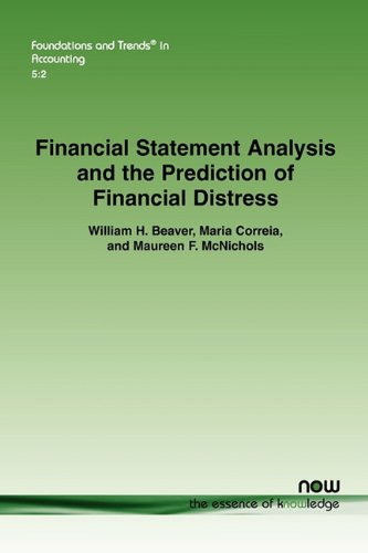 Financial Statement Analysis and the Prediction of Financial Distress (Foundations and Trends(r) in Accounting)