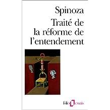 TRAITÉ DE LA RÉFORME DE L'ENTENDEMENT/COURT TRAITÉ