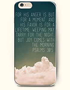 iPhone 6 Case,OOFIT iPhone 6 (4.7) Hard Case **NEW** Case with the Design of For his anger is but for a moment,and his favor is for a lifetime.Weeping may tarry for the night,but joy comes with the morning. Psalms 30:5 - Case for Apple iPhone iPhone 6 (4.7) (2014) Verizon, AT&T Sprint, T-mobile