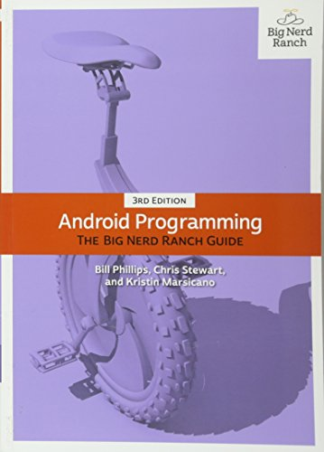 Android Programming: The Big Nerd Ranch