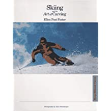 Skiing and the Art of Carving