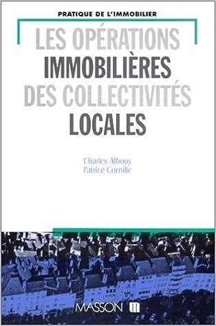 En ligne téléchargement Les opérations immobilières des collectivités locales pdf ebook